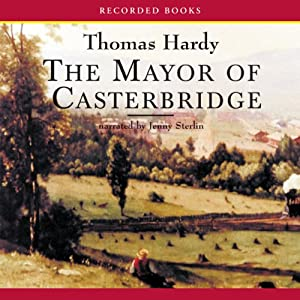 The Mayor of Casterbridge | [Thomas Hardy]