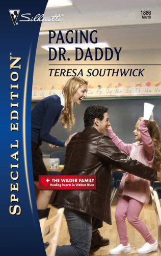 Paging Dr. Daddy (Silhouette Special Edition), Teresa Southwick