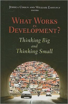 What Works in Development (text only) by J.Cohen.by W.Easterly PDF