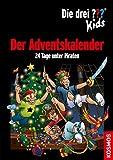 Book - Die drei ??? Kids, Der Adventskalender: 24 Tage unter Piraten
