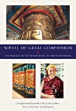 img - for The Wheel of Great Compassion book / textbook / text book