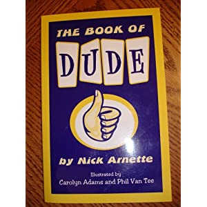 The Book of Dude
