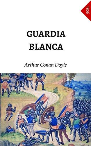 Guardia Blanca (Spanish Edition)