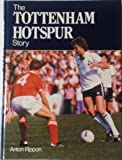 img - for Tottenham Hotspur Story book / textbook / text book
