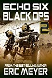 img - for Echo Six: Black Ops 2 - Assault on Iran book / textbook / text book