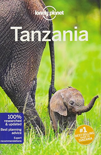 Lonely Planet Tanzania (Travel Guide) [Lonely Planet - Fitzpatrick, Mary - Bartlett, Ray - Else, David - Ham, Anthony - Smith, Helena] (Tapa Blanda)