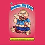 Cannibal Fat Camp | Mark Scioneaux,David C. Hayes