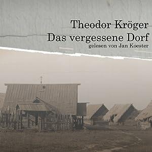 Das vergessene Dorf Hörbuch