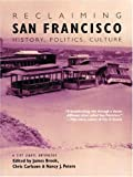 img - for Reclaiming San Francisco: History, Politics, Culture (A City Lights Anthology) book / textbook / text book