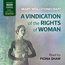 A Vindication of the Rights of Woman Audiobook by Mary Wollstonecraft Narrated by Fiona Shaw