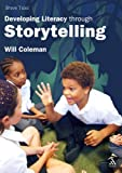 Brave tales : developing literacy through storytelling