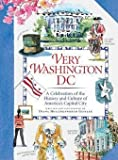 img - for Diana Hollingsworth Gessler: Very Washington DC : A Celebration of the History and Culture of America's Capital City (Hardcover); 2009 Edition book / textbook / text book