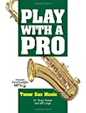 img - for Play with a Pro Tenor Sax Music book / textbook / text book