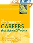 The ECO Guide to Careers that Make a...