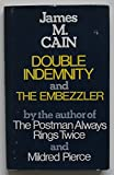 Double Indemnity and The Embezzler (070919255X) by Cain, James M.