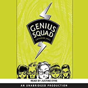 Genius Squad | [Catherine Jinks]