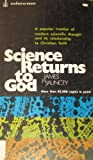 img - for Science Returns to God book / textbook / text book
