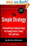 The Simple Strategy - A Powerful Day...