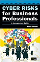 Cyber Risks for Business Professionals: A Management Guide Front Cover