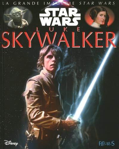 Star wars : Luke Skywalker