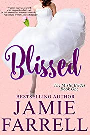 Blissed (Misfit Brides Book 1)