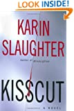 Kisscut: A Novel