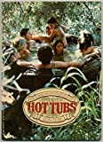 img - for Hot Tubs: How to Build, Maintain & Enjoy Your Own book / textbook / text book
