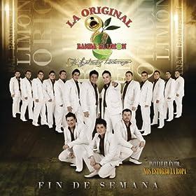 Amazon.com: Fin de Semana: La Original Banda El Limon De Salvador