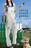 Rally 'Round Green: Gone to Green Series - Book 4