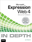 img - for Microsoft Expression Web 4 In Depth: Updated for Service Pack 2 - HTML 5, CSS 3, JQuery (2nd Edition) book / textbook / text book