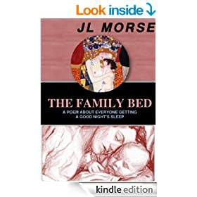 The Family Bed: A Poem About Everyone Getting a Good Night's Sleep