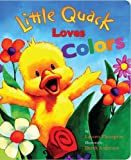 Lauren Thompson Little Quack Loves Colors