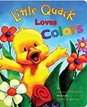 Little Quack Loves Colors