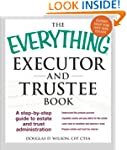 The Everything Executor and Trustee B...