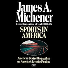 Sports in America (       UNABRIDGED) by James A. Michener Narrated by Larry McKeever