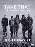 Take That - Never Forget: The