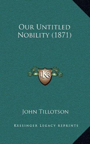 Our Untitled Nobility (1871)