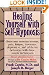 Healing Yourself with Self-Hypnosis:...