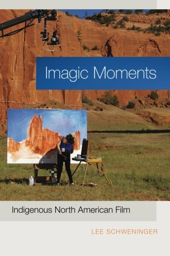 Imagic Moments: Indigenous North American Film