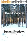 Sunless Shadows: A Love Story