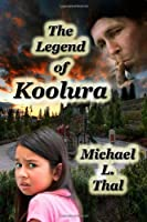 The Legend Of Koolura