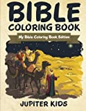 Bible Coloring Book: My Bible Coloring Book Edition