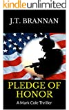 PLEDGE OF HONOR: A Mark Cole Thriller (English Edition)