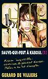 SAS, tome 198 : Sauve-qui-peut à Kaboul, tome 1 par Villiers