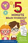 The Five-Minute Brain Workout for Kid...
