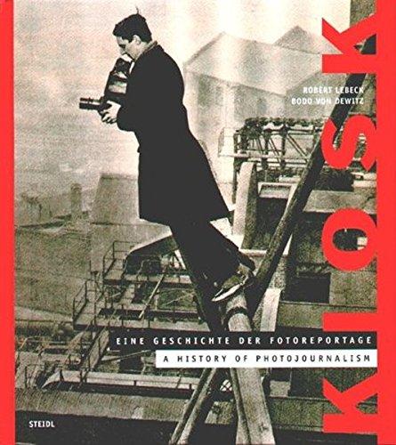 Kiosk. A History of Photojournalism