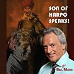 Son of Harpo Speaks!: A Family Portrait | Bill Marx