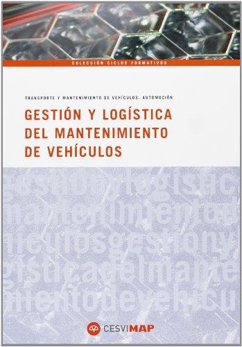 GESTION Y LOGISTICA DEL MANTENIMIENTO EN AUTOMOCION