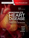 img - for Braunwald's Heart Disease: A Textbook of Cardiovascular Medicine, Single Volume, 10e (Heart Disease (Braunwald) (Single Vol)) book / textbook / text book