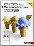 Matematica.azzurro. Con espansione online. Per le Scuole superiori. Coon DVD-ROM